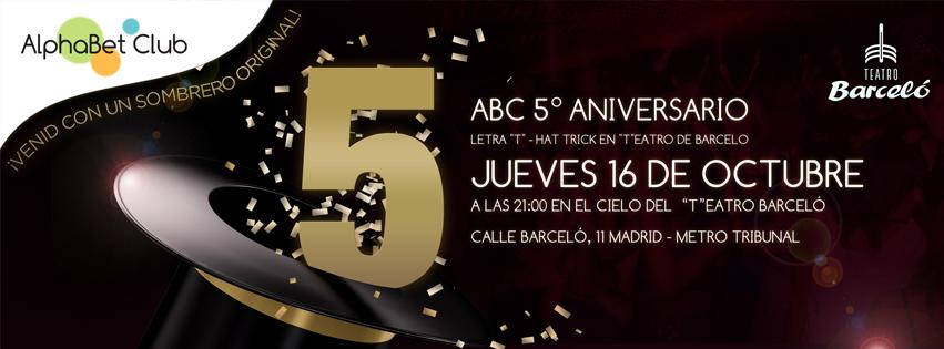 ABC Madrid 5th Anniversary - Thursday Oct. 16th